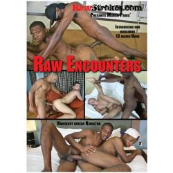 Raw Encounters